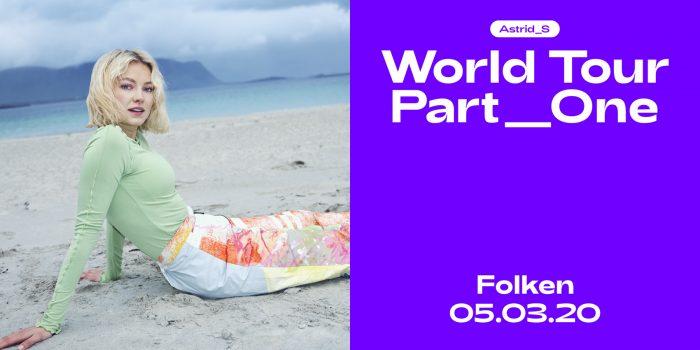 Astrid_S: WORLD TOUR PART ONE